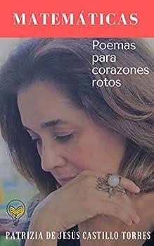 Matemáticas  Poemas para corazones rotos  Spanish Edition