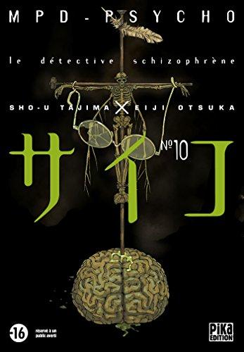 MPD Psycho T10: Le détective schizophrène