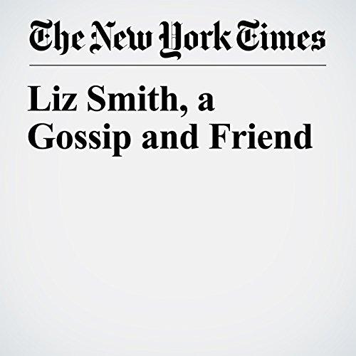 Liz Smith, a Gossip and Friend copertina