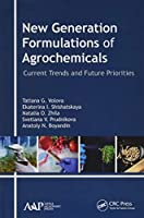 New Generation Formulations of Agrochemicals: Current Trends and Future Priorities
