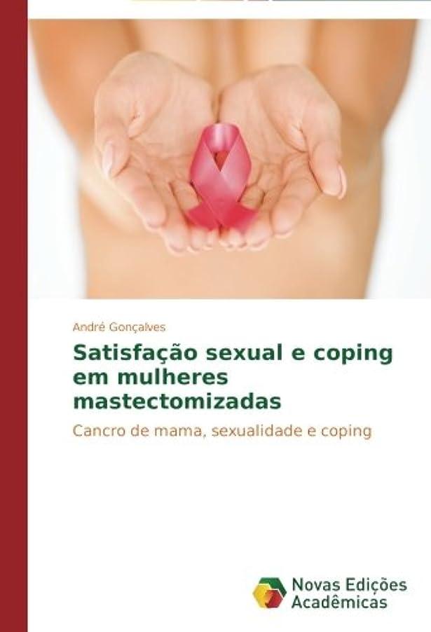 失効行動郵便屋さんSatisfacao Sexual E Coping Em Mulheres Mastectomizadas