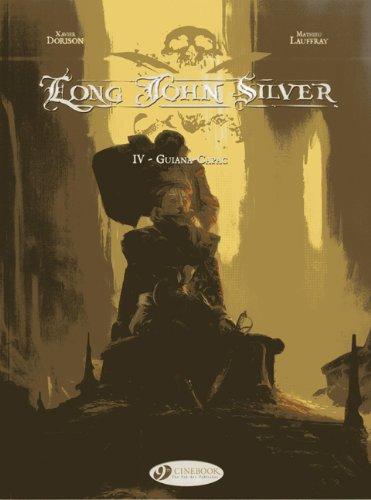 Long John Silver - tome 4 Guiana-Capac (04)