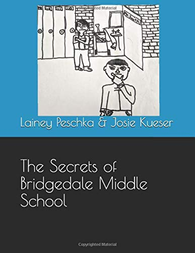 The Secrets of Bridgedale Middle School