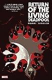 Return of the Living Deadpool (English Edition)