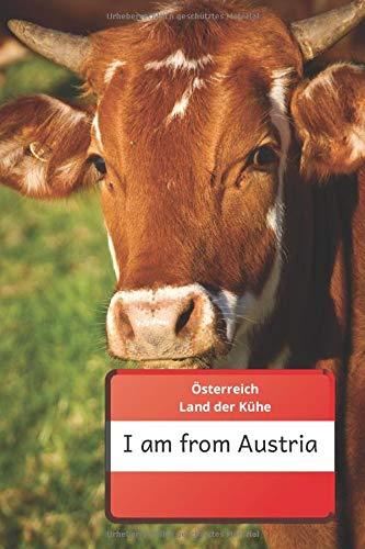 Notizbuch I am from Austria Österreich Land der Kühe