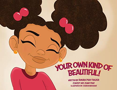 Your Own Kind of Beautiful! (Walking with Grace)