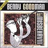 Ain't Misbehavin - Benny Goodman