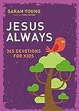 Jesus Always: 365 Devotions for Kids