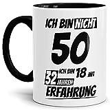 Geburtstags-Tasse'Ich bin 50 mit 32 Jahren Erfahrung' Innen & Henkel Schwarz/Geburtstags-Geschenk/Geschenk-Idee/Lustig/mit Spruch/Witzig/Spaß/Beste Qualität - 25 Jahre Erfahrung