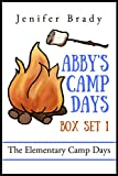 Abby's Camp Days Box Set 1: The Elementary Camp Days (English Edition)