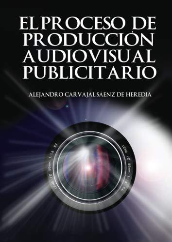 El proceso de producción audiovisual