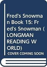 Longman Reading World: Fred's Snowman: Level 2, Book 15 (Longman Reading World) (Bk. 15)