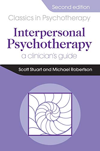Compare Textbook Prices for Interpersonal Psychotherapy 2E A Clinician's Guide 2 Edition ISBN 9781444137545 by Stuart, Scott,Robertson, Michael,Robertson, Michael
