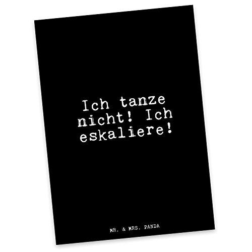 Mr. & Mrs. Panda Postkarte mit Spruch Ich tanze Nicht! Ich eskaliere!