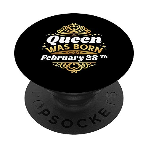 Una regina è nata il 28 febbraio 28 febbraio compleanno 28 c PopSockets Supporto e Impugnatura per Smartphone e Tablet