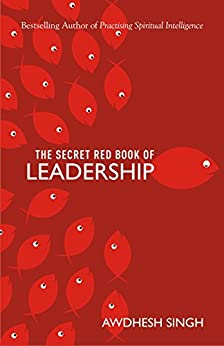 The Secret Red Book of Leadership by [Awdhesh Singh]