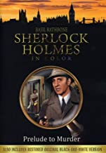 Sherlock Holmes in Color: Prelude to Murder