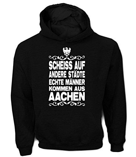 Artdiktat Herren Hoodie - Scheiß auf andere Städte - Echte Männer kommen aus Aachen Größe M, Schwarz