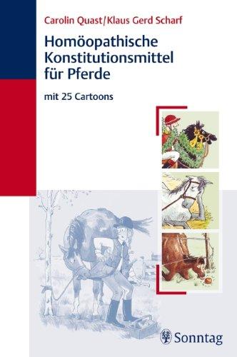Homöopathische Konstitutionsmittel für Pferde: mit 25 Cartoons