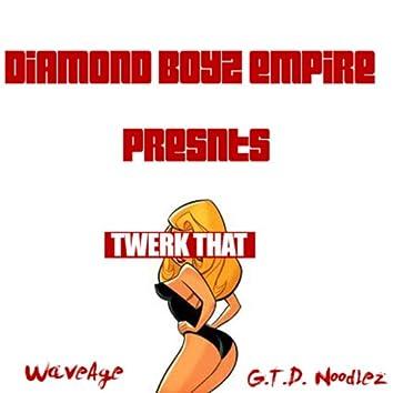 Twerk That (feat. Young Zoo) - Single