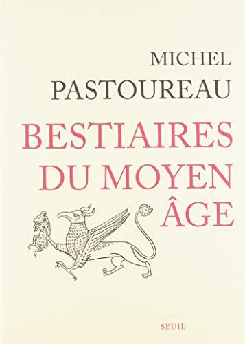 Bestiaires du Moyen-Age