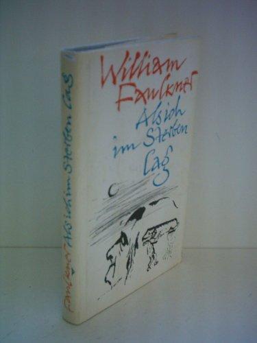 William Faulkner: Als ich im Sterben lag