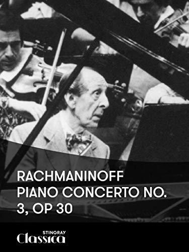 Rachmaninoff - Piano Concerto No. 3, Op 30