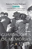 Guardadores de Memórias - Volume I (Portuguese Edition)