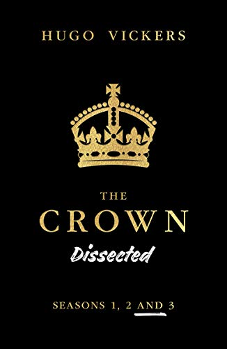 The Crown Dissected: An Analysis of the Netflix Series the Crown Seasons 1, 2 and 3
