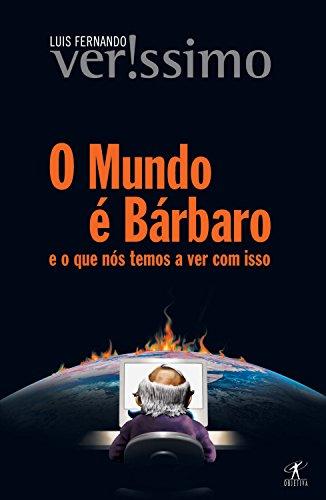 O mundo é bárbaro