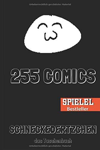 Schneckedertzchen: Comics für die Oberschicht - Das Taschenbuch