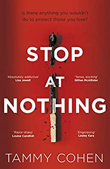 Stop At Nothing: the mesmerising and suspenseful page-turner by [Tammy Cohen]