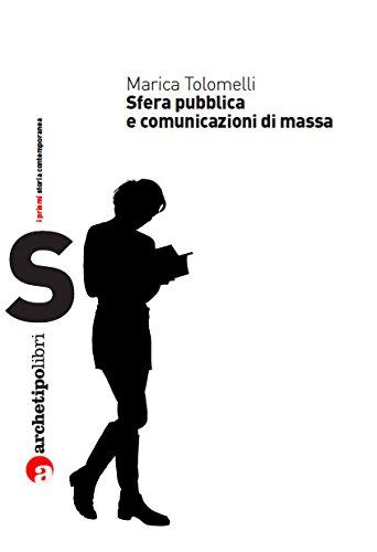 Sfera pubblica e comunicazioni di massa nel XX secolo