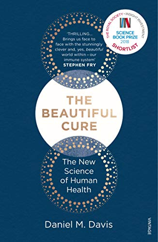 The Beautiful Cure: The New Science of Human Health (English Edition)