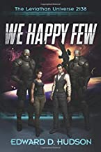We Happy Few: The Leviathan Universe 2138