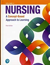 Nursing: A Concept-Based Approach to Learning, Volume II (3rd Edition)