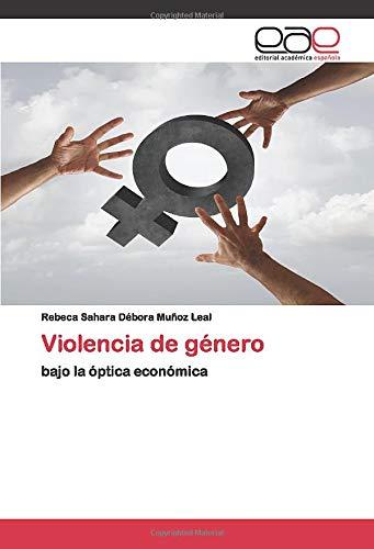 Violencia de género: bajo la óptica económica
