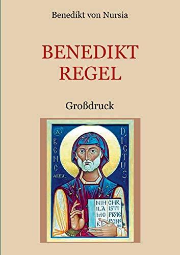 Die Benediktregel. Regel des heiligen Vaters Benedikt im Großdruck. (Schätze der christlichen Literatur)