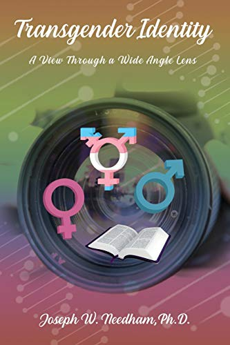 Transgender Identity: A View through a Wide Angle Lens