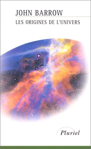 Les Origines de l'Univers PDF Books