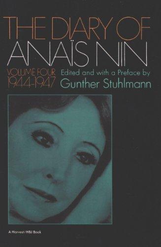 The Diary of Anaïs Nin, 1944–1947: Vol. 4 (1944-1947) (The Diary of Anais Nin)