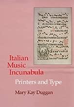 Italian Music Incunabula: Printers and Type