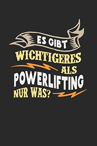 Es gibt wichtigeres als Powerlifting nur was?: Notizbuch A5 gepunktet (dotgrid) 120 Seiten, Notizheft / Tagebuch / Reise Journal, perfektes Geschenk für Powerlifter