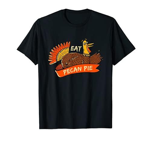 Pavo Comer Pastel De Pecanas De Acción De Gracias Nueces De Pecan Pie Camiseta