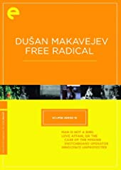 Eclipse Series 18: Dušan Makavejev (Free Radical Man Is Not a Bird / Love Affair, or the Case of th