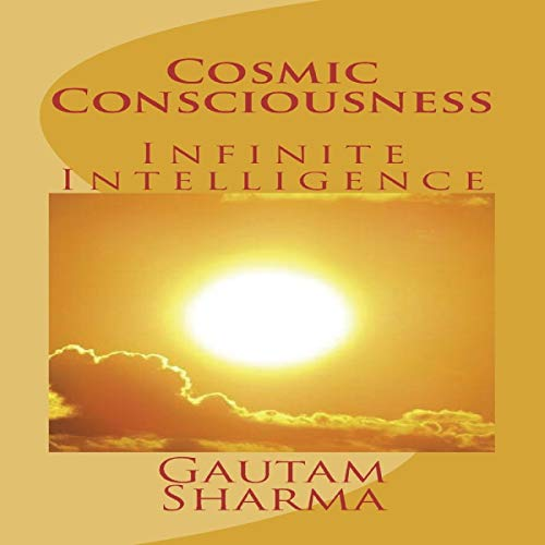 Cosmic Consciousness: Infinite Intelligence (Empowerment Series)  By  cover art