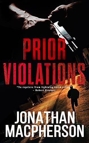 Prior Violations: Brazen Violations: Prequel (Betts & Walker Book 1) (English Edition)