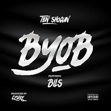 Byob (feat. Bils)