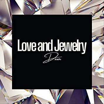 Love and Jewelry