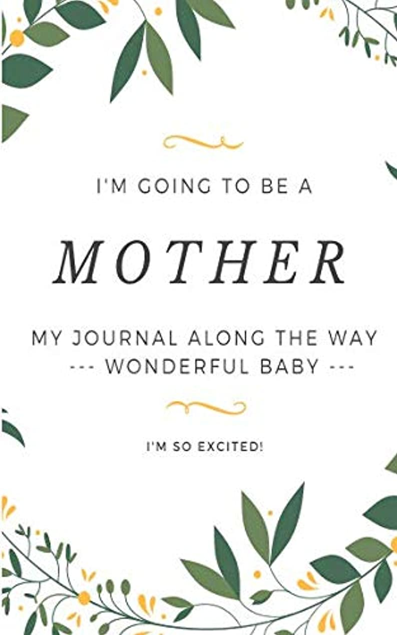 スラッシュマーガレットミッチェルワットI Am Going To Be a MOTHER: My Little Book Journal Along The Way To Get A BABY, 5x8 in, Dot Grid Notebook